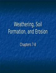 Weathering, Soil Formation, and Erosion ch7-8.ppt