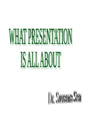Presentation 2 for  on what it is all about