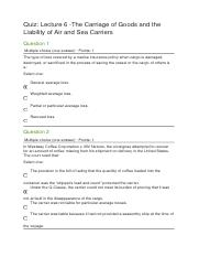 Quiz Lecture 6 -The Carriage of Goods and the Liability of Air and Sea Carriers