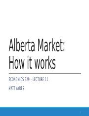 ECON 329 Lecture 11 Alberta Market - How it works!.pptx