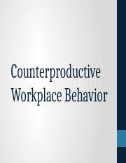 Lecture 7- Counterproductive Behaviors.pptx