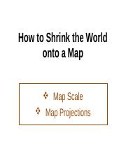Lecture 03 & 04a - Map Scale & Projections.ppt