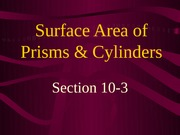 10-3 Surface Area of Prisms and Cylinders