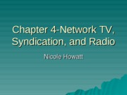 stuChapter 4-Network TV, Syndication, and Radio