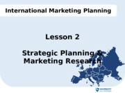 Lesson 2 IMP - Strategic Planning & Market Research