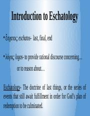 Lecture 33- Intro to Eschatology