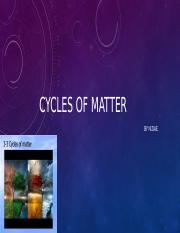cycles of matter powerpoint.pptx