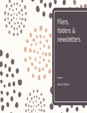 EDIT_Lecture Seven - Fliers_ Folders and Newsletters [STUDENT]