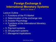 Week 4 FX & Inter'l Monetary Systems