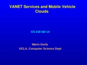 cs218-s15-msol-wk6-slides-vanets-vehicular-cloud