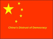 China's Distrust of Democracy