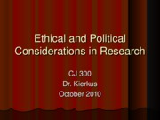 CJ 300 Ethics Lecture (Fall 2010)