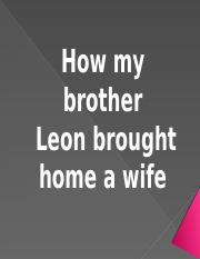 How's my brother Leon brought home a wife (cherry)