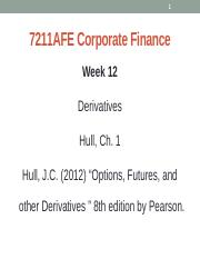 Topic 11_Week_12_Derivatives_Ch1_Hull