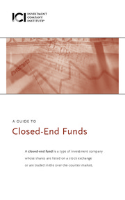 ICI Guide to Closed End Funds