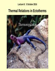 Lecture 8 Thermal Relations - Ectotherms 3 Oct 2016.ppt