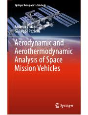 Aerodynamics and Aerothermodynamics Analysis of Space Mission Vehicles