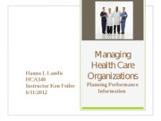 Managing Health Care Organizations
