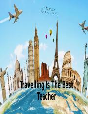 Travelling Is The Best Teacher