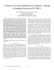 A survey of camera modules for CubeSats-Design of imaging payload of ICUBE-1