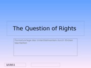 The Question of Rights