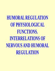 HUMORAL REGULATION OF PHYSIOLOGICAL FUNCTIONS