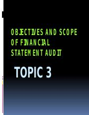 Topic 3 - Objectives and scope of financial statement audit