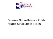 Jeff Taylor's Lecture on Disease Surveillance - Public Health Structure in Texas