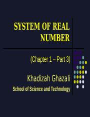 CHAPTER 1 - PART 3 - SYSTEM OF REAL NUMBER.ppt
