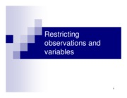 Chapter 6. Restricting observations and variables