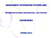03-LECTURE NOTES 3 - INFORMATION SYSTEMS, ORGANIZATIONS AND STRATEGY