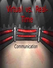 COMM470 - Week One Preentation - Virtual vs. Real-Time Communication