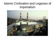 history lecture #20 Islamic Civilization and Imperialism