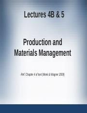 Lecture4B & 5 - Prod & Mat Mgmt(1).ppt