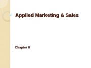 Chapter 8 Applied Marketing & Sales