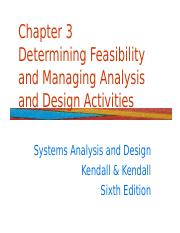 Chapter 3 - Determining Feasibility and Managing Analysis and Design Activities.ppt