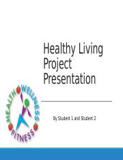 BIOL 100- Healthy Living Presentation Template(1).pptx