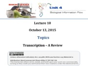 Lecture 10_Transcription_Reference Slides_for Oct13th2015