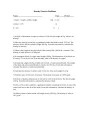 Density Practice Problem Worksheet 2 Doc Density Practice Problem Worksheet Remember To Consider Significant Figures Circle Final Answer Be Sure To Course Hero