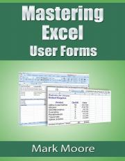 Mastering Excel User Forms by Mark Moore.pdf