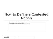 Lecture 10 -- How to Define a Contested Nation