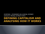 Lecture 5 [Defining capitalism and analysing how it works]