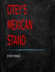 OTEY'S MEXICAN STAND.pptx