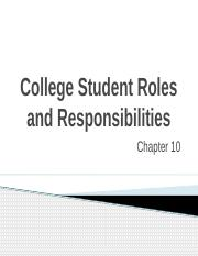 CH 10 - College Student Roles and Responsibilities