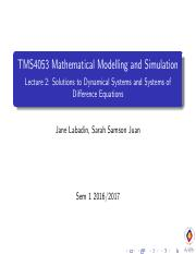 TMS4053 Mathematical Modelling and Simulation - Lecture 2_ Solutions to Dynamical Systems and System