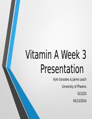 Week 3 PPT Vitamin A Presentation.ppt