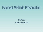 HCR 220 Week 1 Payment Methods Presentation