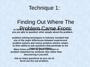 Technique 1 Finding Out Where The Problem Came From