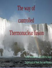 controlled thermonuclear fusion.ppt