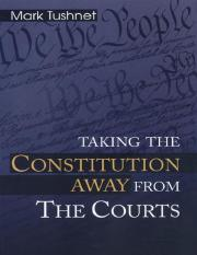 Mark V. Tushnet - Taking the Constitution Away from the Courts-Princeton University Press (1999).pdf